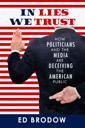 In Lies We Trust, by Ed Brodow